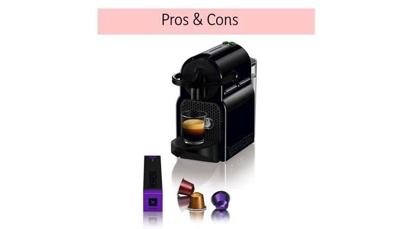 Pros & Cons of Nespresso Inissia