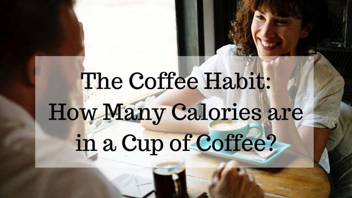 Many Calories are in a Cup of Coffee